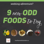 9 Healthy 'new' Foods to Try